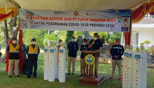 Pupuk Iskandar Muda Bantu Penuhi Kebutuhan Oksigen untuk Penanganan Covid-19 di Aceh