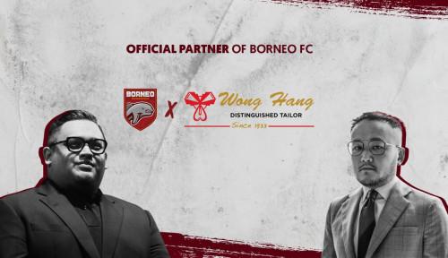 Kembali Bikin Kejutan, Borneo FC Gandeng Wong Hang Jadi Official Tailor