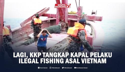 Lagi, KKP Tangkap Kapal Pelaku Ilegal Fishing Asal Vietnam