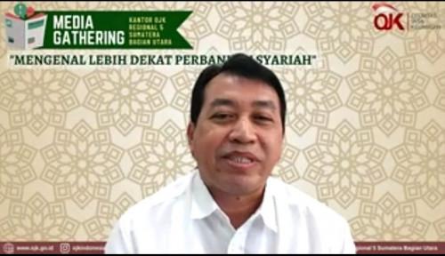 OJK Catat Perbankan Syariah Di Sumut Tumbuh Positif