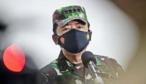 Panglima TNI Bilang COVID-19 Dapat Diatasi Kalau Dikeroyok Bersama