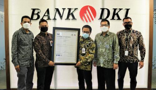 Komitmen Genjot Kualitas Layanan, Bank DKI Sabet Sertifikasi ISO 9001:2015