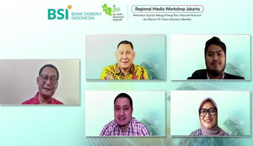 Sinergi dan Kolaborasi, Jurus BSI Dongkrak Pemulihan Ekonomi Nasional