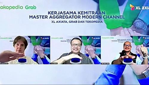 Pacu Penjualann, XL Axiata Rangkul Sama Tokopedia dan Grab