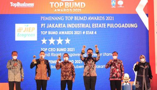 Kian Melesat, JIEP Borong 3 Penghargaan Sekaligus di Ajang Top BUMD 2021