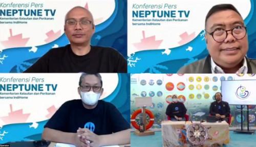 Bersama KKP Luncurkan Neptune TV, IndiHome Sajikan Konten Sektor Kelautan dan Perikanan Indonesia