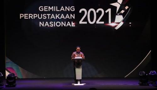 Gemilang Perpustakaan Nasional 2021, Apresiasi Tertinggi Bagi Insan Literasi Indonesia