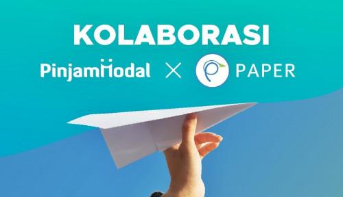 Permudah Akses Pendanaan & Proses Digitalisasi, Paper.id Kerja Sama dengan Pinjam Modal