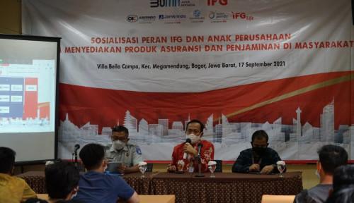 Sosialisasi Peran IFG dan Anak Perusahaan dalam Menyediakan Asuransi Dan Penjaminan Masyarakat