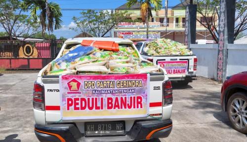 Diperintah Prabowo, Gerindra di DPR Dipotong Gajinya Bantu Warga Kalteng Terdampak Banjir