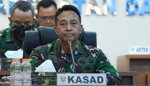 Jenderal Andika Perkasa Lebih Berpeluang jadi Panglima TNI Baru, Alasannya Wow...