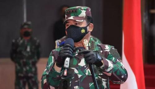 Soal Calon Panglima TNI, Komisi I DPR: Tak Perlu Buru-Buru Pak Jokowi...