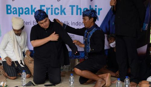 Baru Pertama Kali, Warga Baduy Beri Penghargaan Terhormat ke Erick Thohir