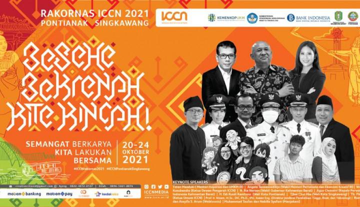 Rakornas ICCN 2021: Akselerasi Jejaring Kota dan Kabupaten Kreatif Bangkit Lebih Kuat Pascapandemi